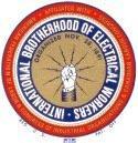 IBEW- International Brotherhood of Electrical Workers